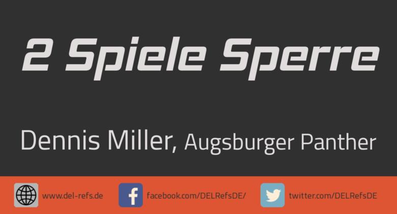 Dennis Miller: 2 Spiele gesperrt